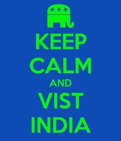 Poster: KEEP CALM AND VIST INDIA