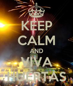 Poster: KEEP CALM AND VIVA HUERTAS