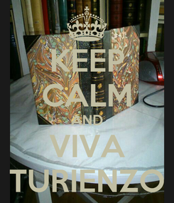 Poster: KEEP CALM AND VIVA TURIENZO