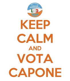 Poster: KEEP CALM AND VOTA CAPONE