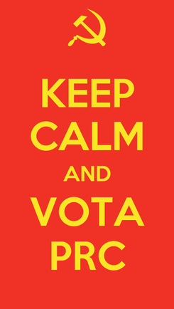 Poster: KEEP CALM AND VOTA PRC