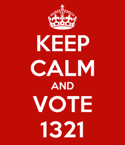 Poster: KEEP CALM AND VOTE 1321