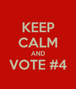 Poster: KEEP CALM AND VOTE #4