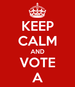 Poster: KEEP CALM AND VOTE A