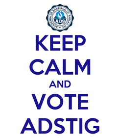 Poster: KEEP CALM AND VOTE ADSTIG