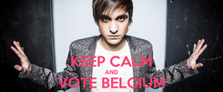 Poster:  KEEP CALM AND VOTE BELGIUM