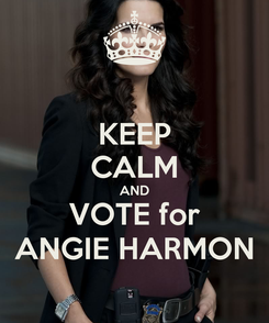 Poster: KEEP CALM AND VOTE for ANGIE HARMON