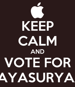 Poster: KEEP CALM AND VOTE FOR JAYASURYAA