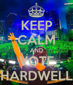 Poster: KEEP CALM AND VOTE HARDWELL