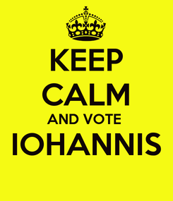 Poster: KEEP CALM AND VOTE  IOHANNIS