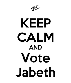 Poster: KEEP CALM AND Vote Jabeth