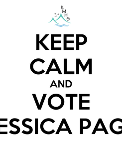 Poster: KEEP CALM AND VOTE JESSICA PAGE