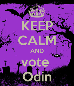Poster: KEEP CALM AND vote  Odin