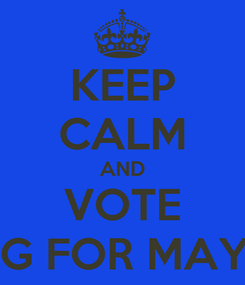 Poster: KEEP CALM AND VOTE ONG FOR MAYOR