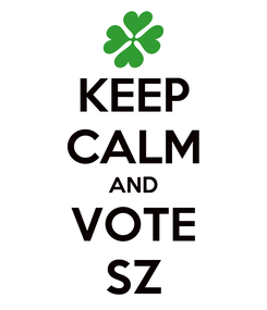 Poster: KEEP CALM AND VOTE SZ