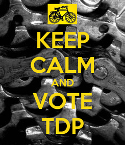 Poster: KEEP CALM AND VOTE TDP