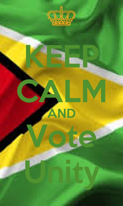 Poster: KEEP CALM AND Vote Unity