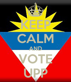 Poster: KEEP CALM AND VOTE UPP