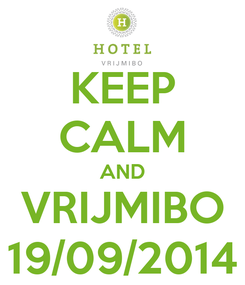 Poster: KEEP CALM AND VRIJMIBO 19/09/2014