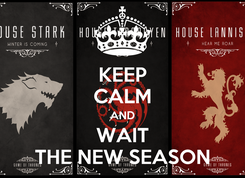 Poster: KEEP CALM AND WAIT THE NEW SEASON