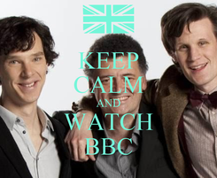 Poster: KEEP CALM AND WATCH BBC