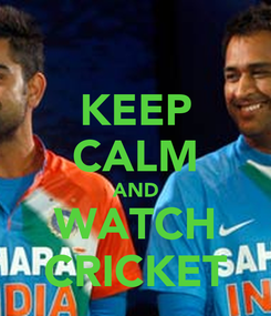 Poster: KEEP CALM AND WATCH CRICKET