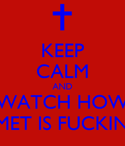 Poster: KEEP CALM AND WATCH HOW BAPHOMET IS FUCKING YOU!