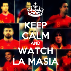 Poster: KEEP CALM AND WATCH LA MASIA