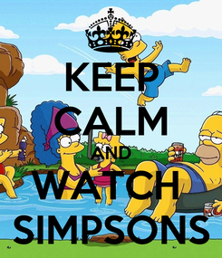 Poster: KEEP CALM AND WATCH  SIMPSONS