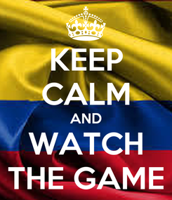 Poster: KEEP CALM AND WATCH THE GAME