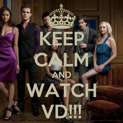 Poster: KEEP CALM AND WATCH VD!!!