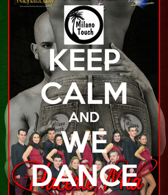 Poster: KEEP CALM AND WE DANCE