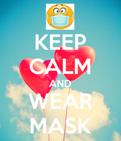 Poster: KEEP CALM AND WEAR MASK