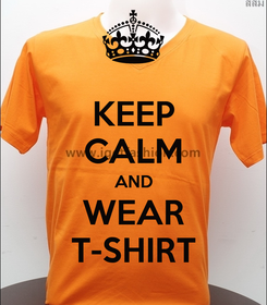Poster: KEEP CALM AND WEAR T-SHIRT