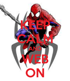 Poster: KEEP CALM AND WEB ON