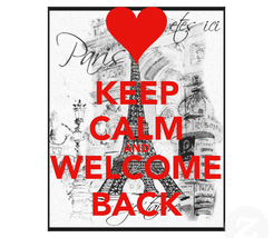 Poster: KEEP CALM AND WELCOME BACK