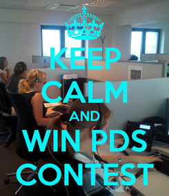Poster: KEEP CALM AND WIN PDS CONTEST