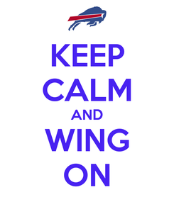Poster: KEEP CALM AND WING ON