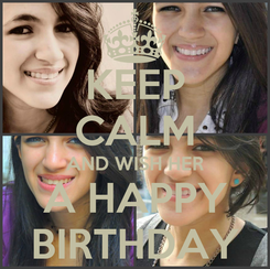 Poster: KEEP CALM AND WISH HER A HAPPY BIRTHDAY