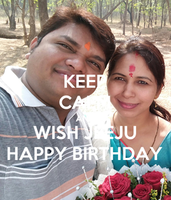 Poster: KEEP CALM AND WISH JEEJU HAPPY BIRTHDAY