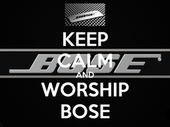 Poster: KEEP CALM AND WORSHIP BOSE