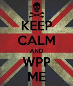 Poster: KEEP CALM AND WPP ME