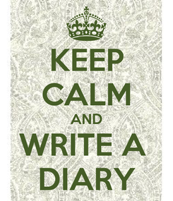 Poster: KEEP CALM AND WRITE A  DIARY