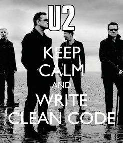 Poster: KEEP CALM AND WRITE CLEAN CODE