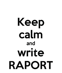 Poster: Keep calm and write RAPORT