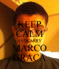 Poster: KEEP CALM ANDCARRY MARCO GRACA