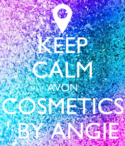 Poster: KEEP CALM AVON COSMETICS ' BY ANGIE
