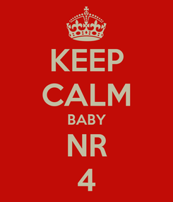 Poster: KEEP CALM BABY NR 4