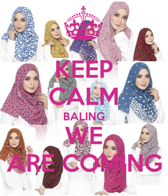 Poster: KEEP CALM BALING WE ARE COMING