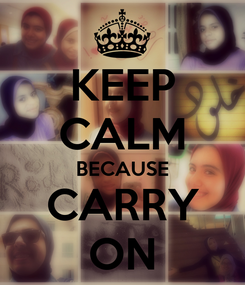 Poster: KEEP CALM BECAUSE CARRY ON